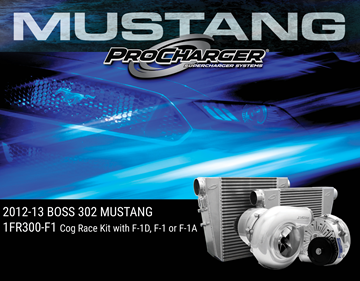 Picture of 1FR300-F1 - 2012-13 BOSS 302 MUSTANG Intercooled Cog Race Kit w/F-1D, F-1 or F-1A