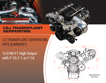 Picture of 1LS100-F1D-F1-F1A - LS TRANSPLANT SERPENTINE (EFI & CARBURETED) High Output w/F-1D, F-1, or F-1A