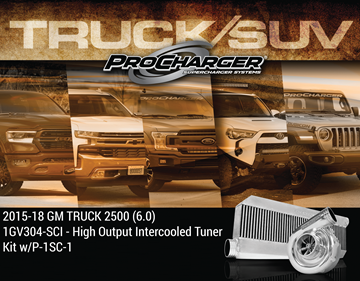 Picture of 1GV304-SCI - 2015-18 GM TRUCK 2500 (6.0) High Output Intercooled Tuner Kit w/P-1SC-1