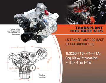 Picture of 1LS200-F1D-I-F1-I-F1A-I - LS TRANSPLANT COG RACE (EFI & CARBURETED) Cog Kit w/Intercooled F-1D, F-1, or F-1A